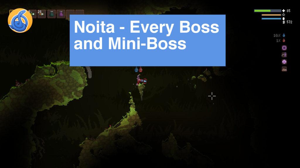 Noita Bosses Guide