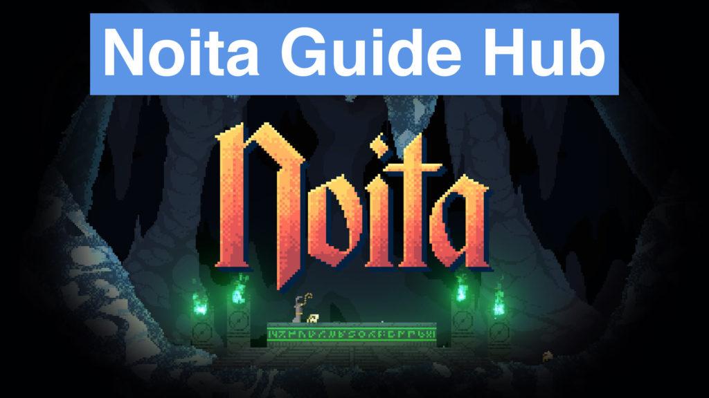 Noita Guide Hub